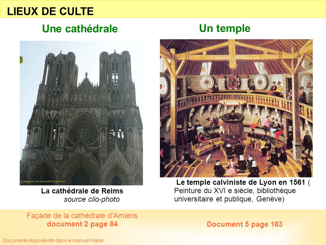 Documents équivalents dans le manuel Hatier Le temple calviniste de Lyon en 1561 ( Peinture du XVI e siècle, bibliothèque universitaire et publique, G