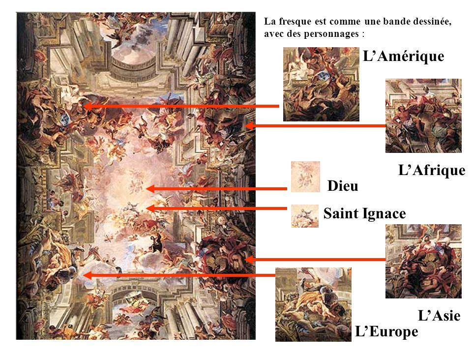 La fresque est comme une bande dessinée, avec des personnages : Dieu Saint Ignace LAmérique LAfrique LAsie LEurope