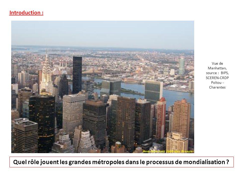 Introduction : Quel rôle jouent les grandes métropoles dans le processus de mondialisation ? Vue de Manhattan, source : BIPS, SCEREN-CRDP Poitou - Cha