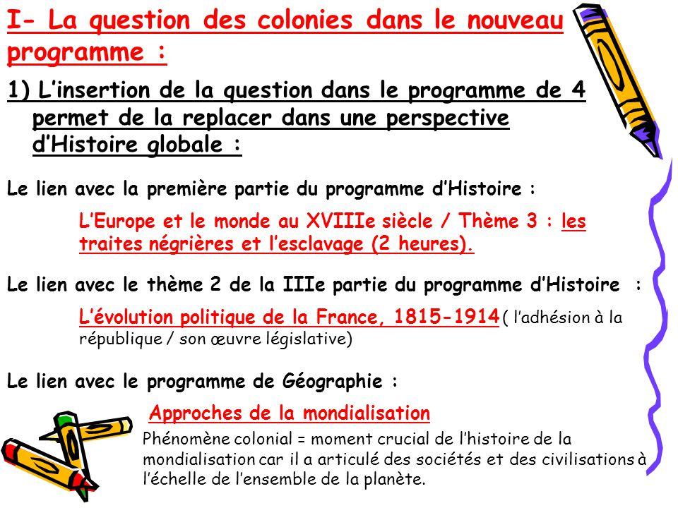 2) Quels changements .Expliquer comment fonctionne une société coloniale.