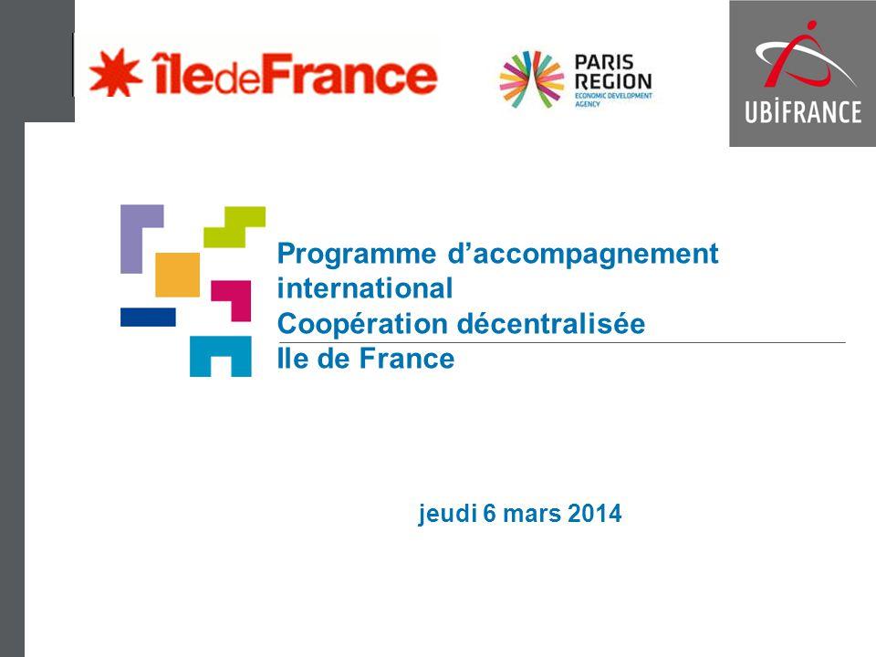 Programme daccompagnement international Coopération décentralisée Ile de France jeudi 6 mars 2014