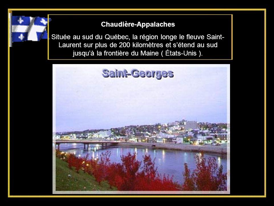 Chaudière-Appalaches Située au sud du Québec, la région longe le fleuve Saint- Laurent sur plus de 200 kilomètres et sétend au sud jusquà la frontière du Maine ( États-Unis ).