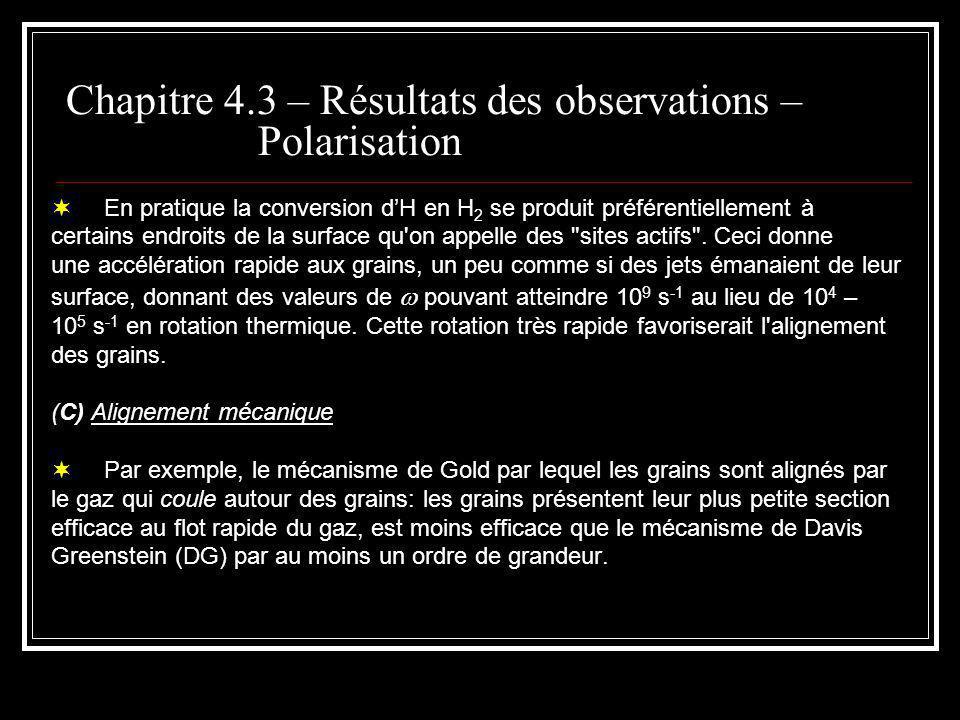 Sommaire Chapitre 4 -- Les poussières interstellaires o Importance o 4.1 Rougissement et extinction interstellaire o 4.2 Diffusion de la lumière par des particules petites par rapport à o 4.3 Informations observationnelles contraignant les modèles de grains o 1.