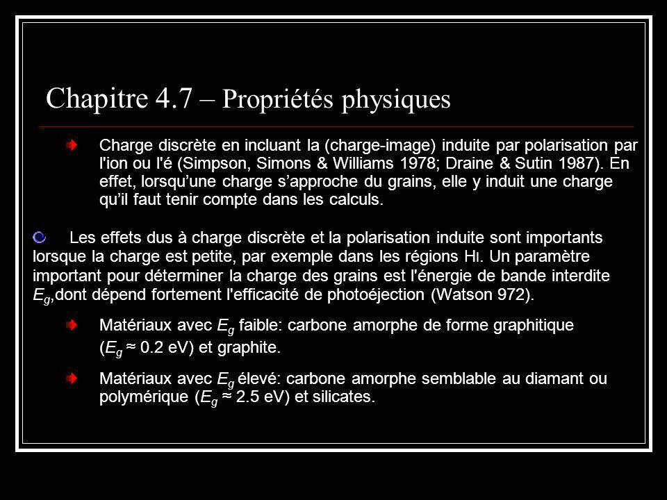 Chapitre 4.7 – Propriétés physiques La méthode consiste donc à calculer la contribution de chacun des trois processus et de les balancer en supposant qu il y a équilibre.