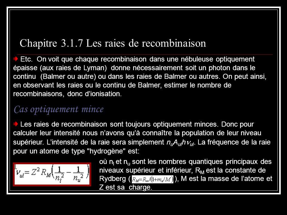 Chapitre 3.1.7 Les raies de recombinaison Etc.