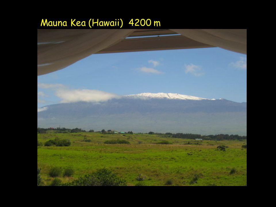 Mauna Kea (Hawaii) 4200 m