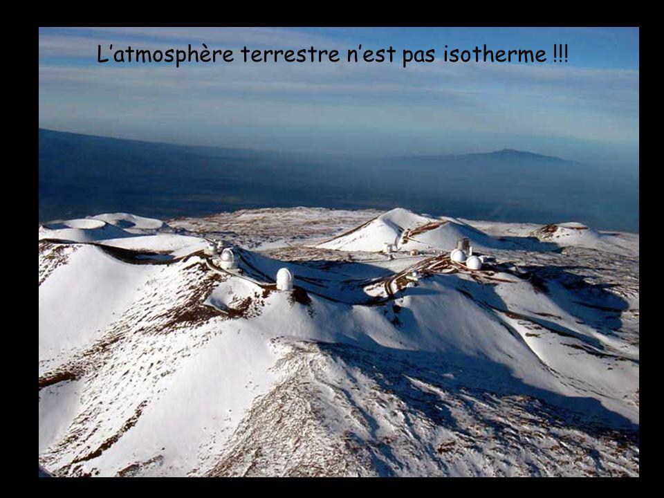 Latmosphère terrestre nest pas isotherme !!!
