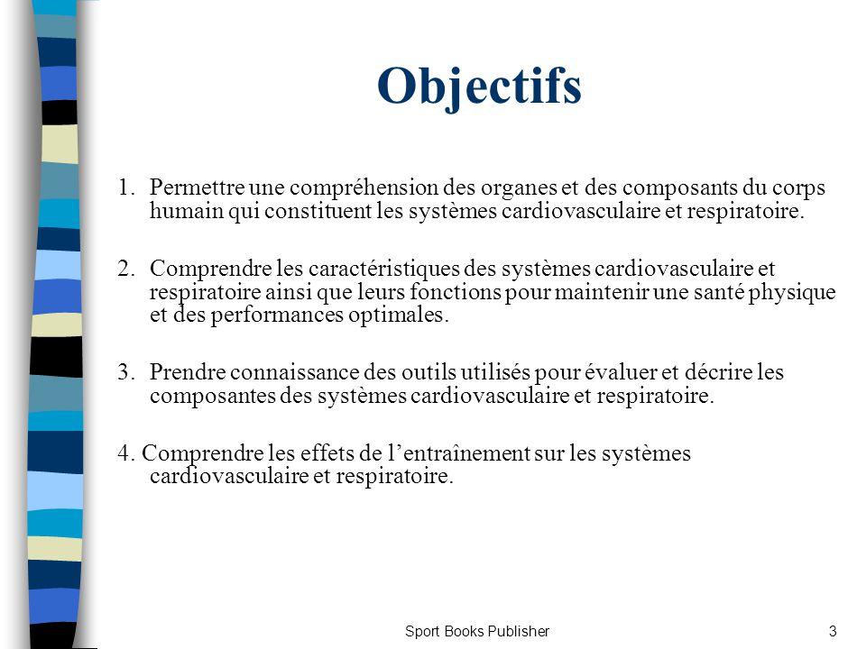 Sport Books Publisher4 Les principaux rôles du système cardiovasculaire 1.
