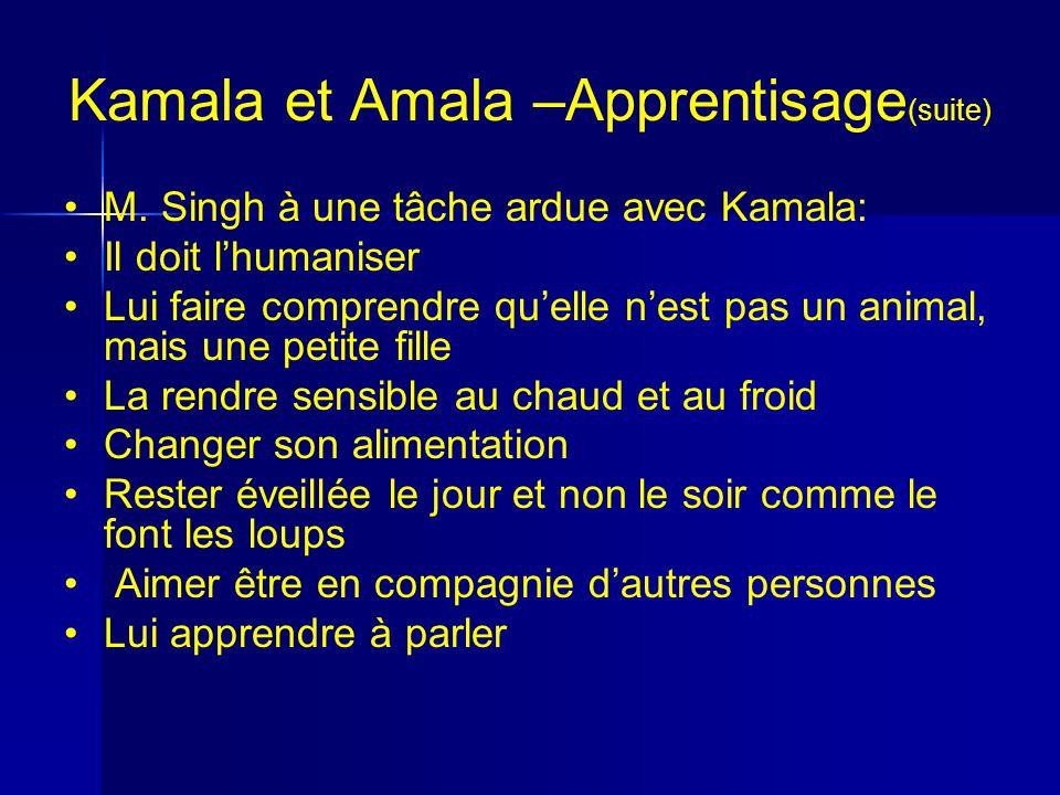 Kamala et Amala –Apprentisage (suite) M.