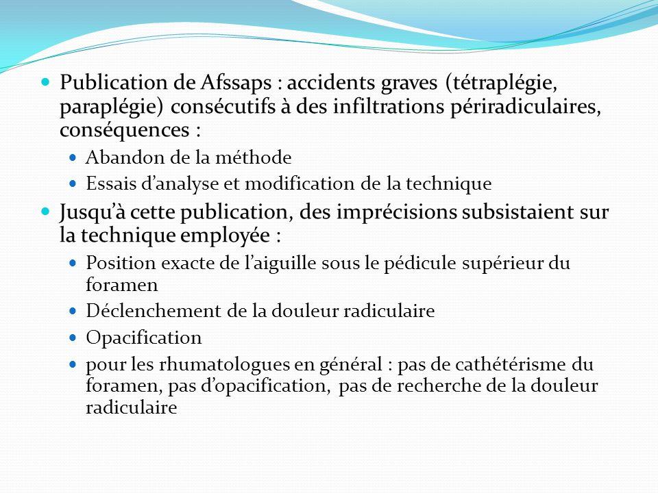 Publication de Afssaps : accidents graves (tétraplégie, paraplégie) consécutifs à des infiltrations périradiculaires, conséquences : Abandon de la mét