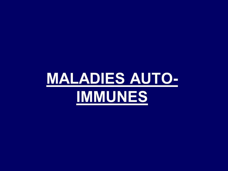MALADIES AUTO- IMMUNES