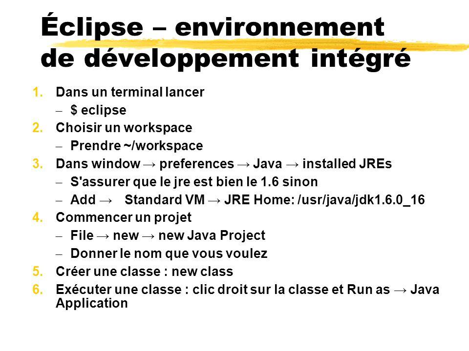 Éclipse – environnement de développement intégré 1.