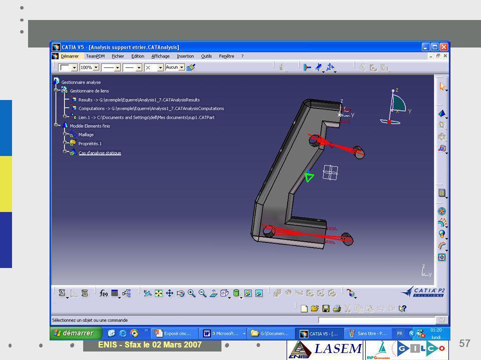LASEM ENIS - Sfax le 02 Mars 2007 57
