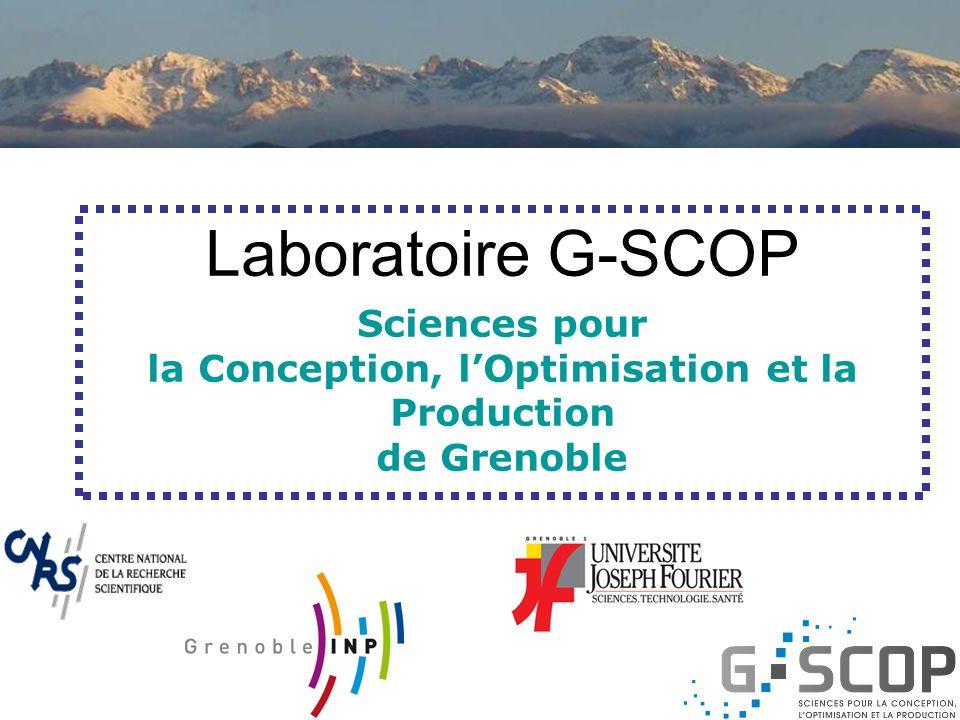 De la notion de conception intégrée...... à la conception et à la gestion des systèmes de production Les participants Laboratoires INPG : G-SCOP, G2E-