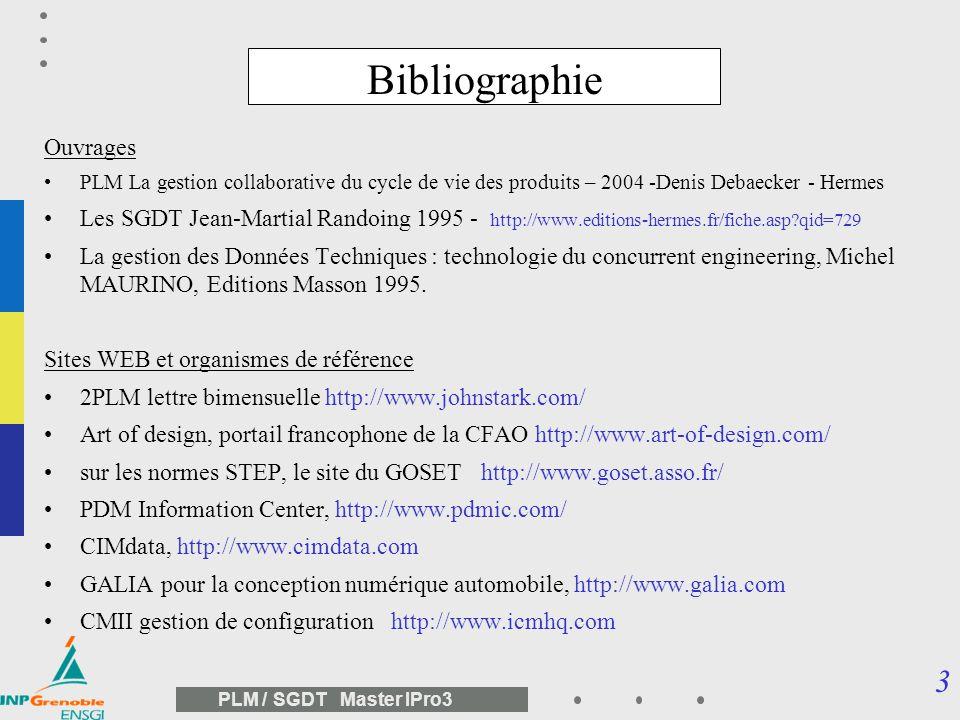 33 PLM / SGDT Master IPro3 STEP : Norme ISO 10303 1 GED – CAO – maquette numérique STEP : la norme de la CAO et du PDM
