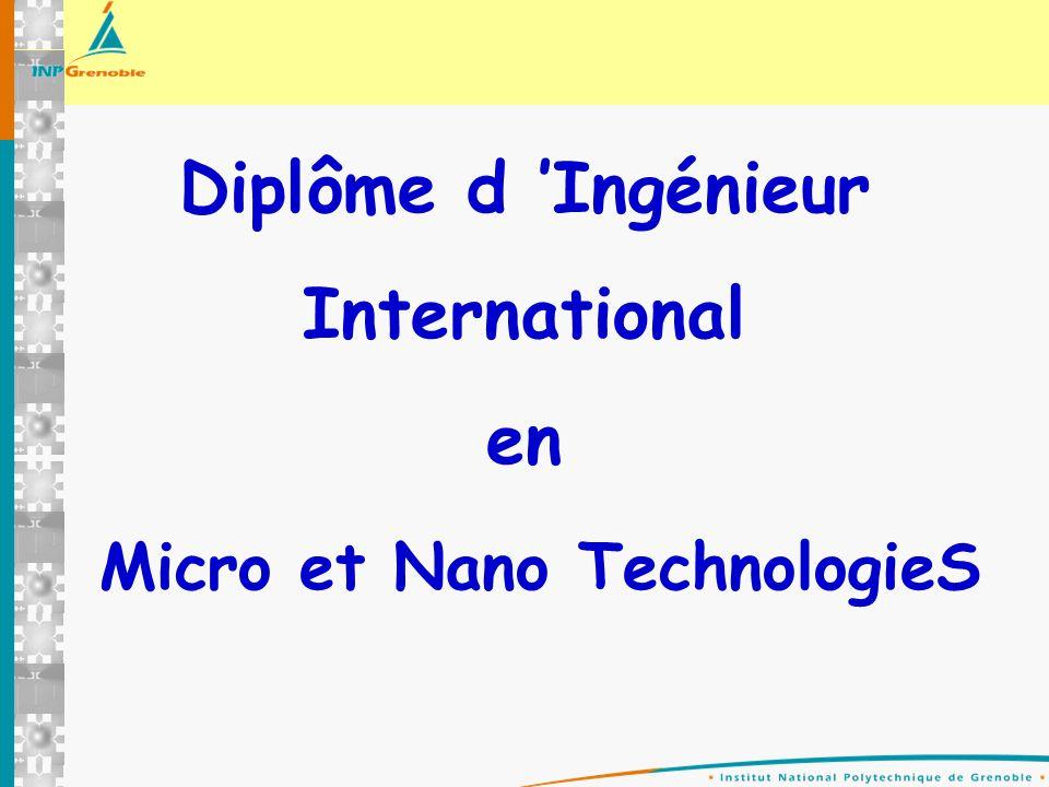 Diplôme d Ingénieur International en Micro et Nano TechnologieS