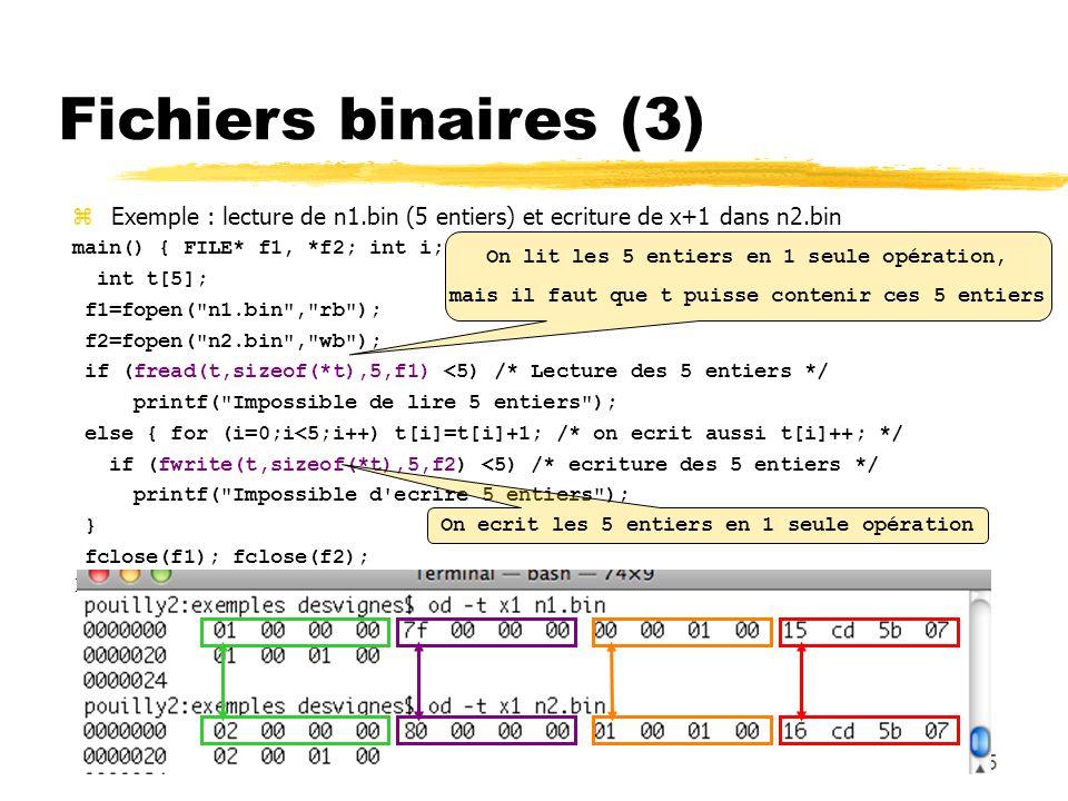 145 Fichiers binaires (3) Exemple : lecture de n1.bin (5 entiers) et ecriture de x+1 dans n2.bin main() { FILE* f1, *f2; int i; int t[5]; f1=fopen(