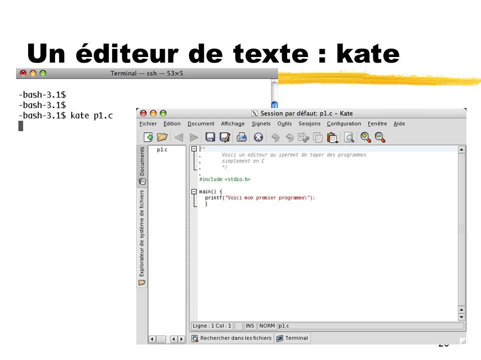26 Un éditeur de texte : kate
