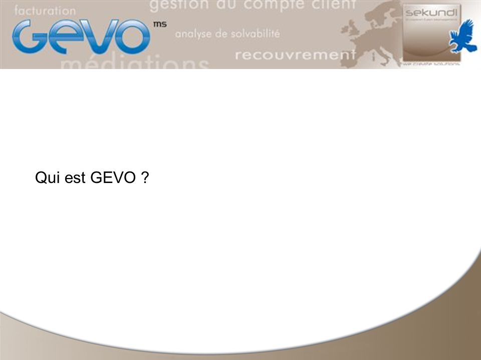 Qui est GEVO ?