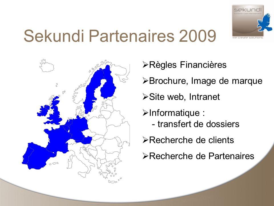Sekundi Partenaires 2009 Règles Financières Brochure, Image de marque Site web, Intranet Informatique : - transfert de dossiers Recherche de clients Recherche de Partenaires