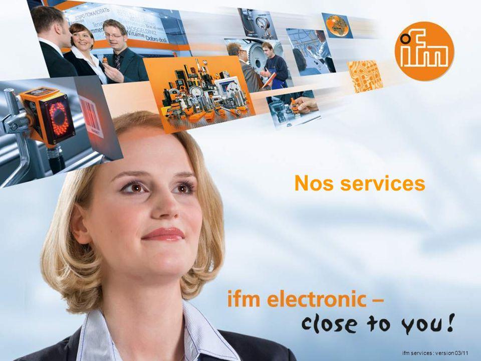 Nos services ifm services : version 03/11