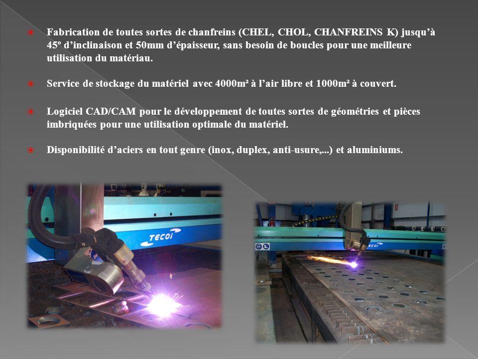 Fabrication de toutes sortes de chanfreins (CHEL, CHOL, CHANFREINS K) jusquà 45º dinclinaison et 50mm dépaisseur, sans besoin de boucles pour une meil