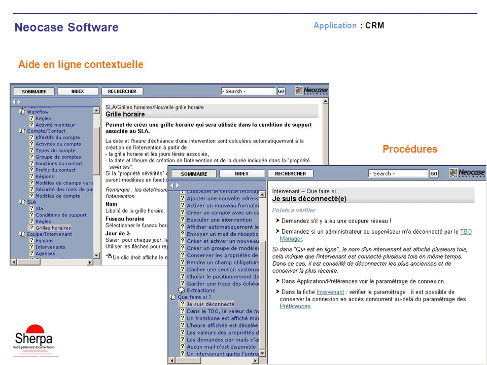 Neocase Software Aide en ligne contextuelle Application : CRM Procédures