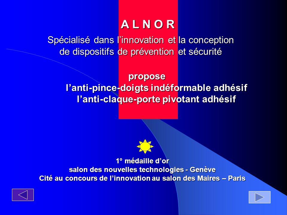 Pour toute question ou une étude personnalisée: contact: 0033 (0 ) 1 48 85 82 20 courriel: contact@alnor.fr ou alnor94@aol.comcontact@alnor.fralnor94@aol.com DEUX PRODUITS COMPLEMENTAIRES DE QUALITE POUR UNE TOTALE SECURITE Vidéo de démo sur notre site www.alnor.fr