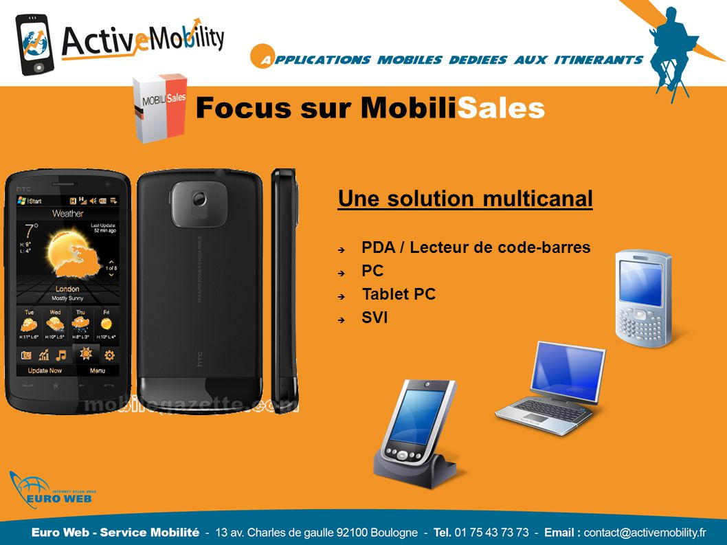 Focus sur MobiliSales Une solution multicanal PDA / Lecteur de code-barres PC Tablet PC SVI