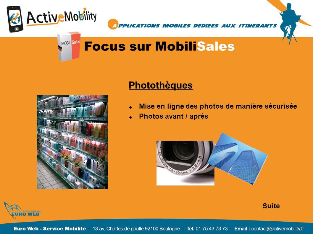 Focus sur MobiliSales Photothèques Mise en ligne des photos de manière sécurisée Photos avant / après Suite