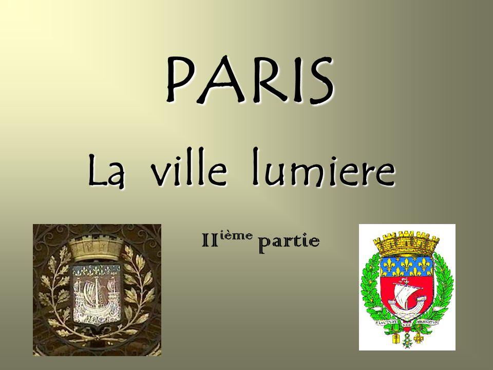 PARIS La ville lumiere II ième partie