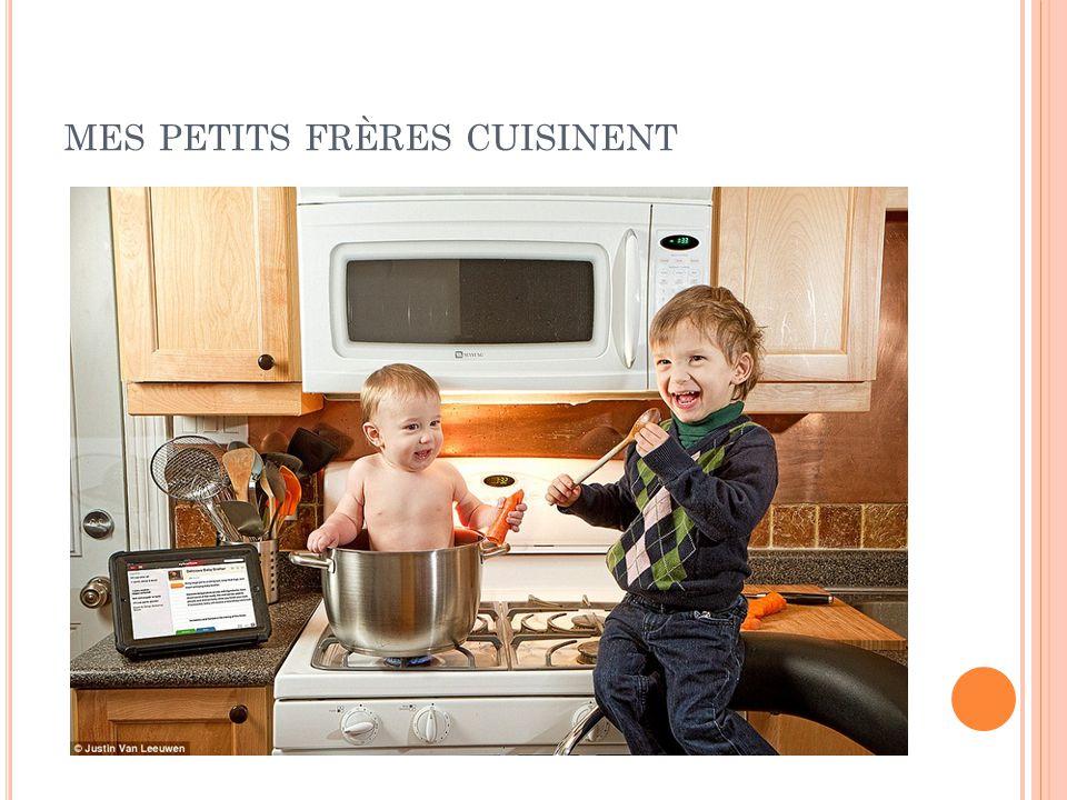 MES PETITS FRÈRES CUISINENT