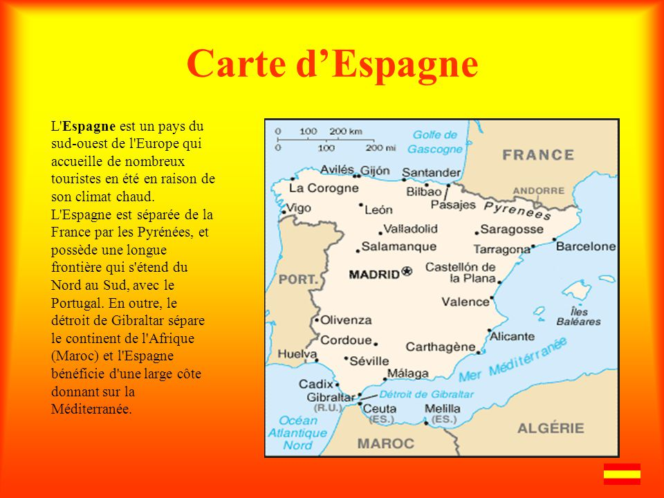 Carte dEspagne L'Espagne est un pays du sud-ouest de l'Europe qui accueille de nombreux touristes en été en raison de son climat chaud. L'Espagne est