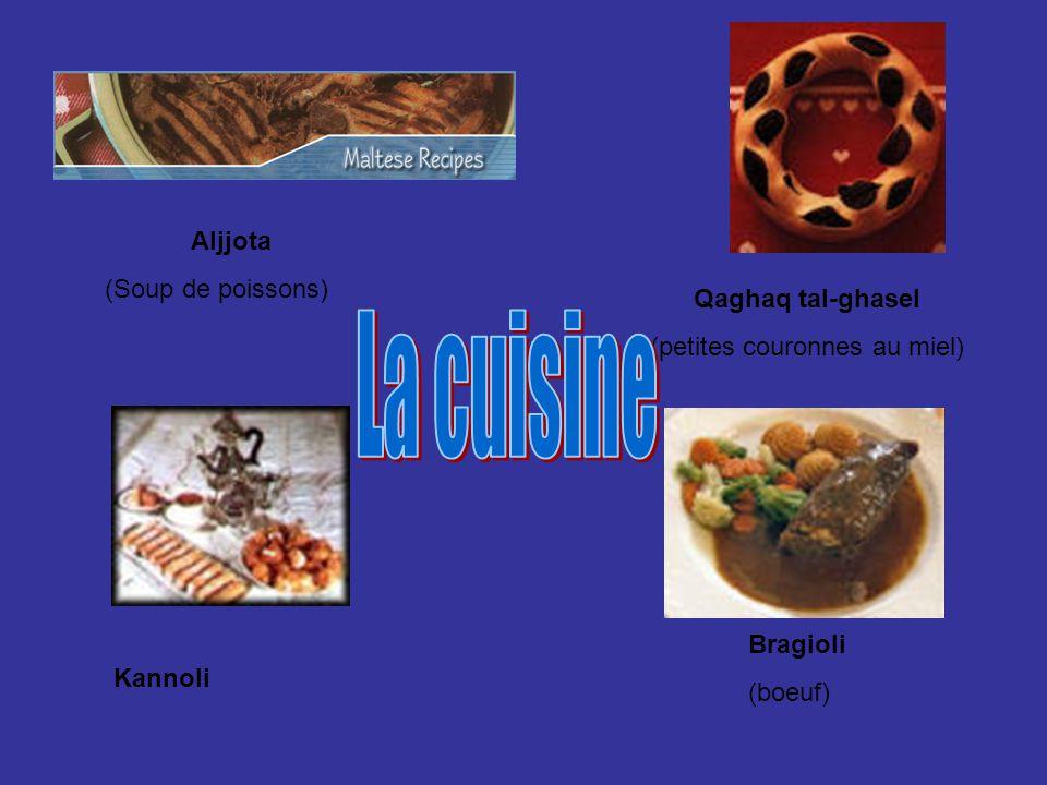 Aljjota (Soup de poissons) Bragioli (boeuf) Kannoli Qaghaq tal-ghasel (petites couronnes au miel)