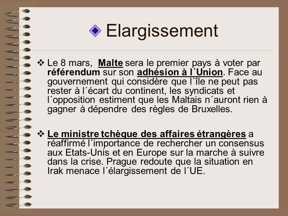 Elargissement Le 8 mars, Malte sera le premier pays à voter par référendum sur son adhésion à l´Union.