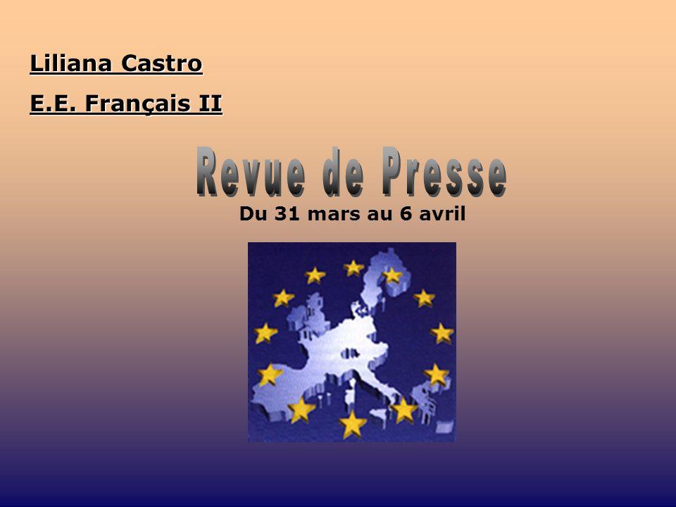 Du 31 mars au 6 avril Liliana Castro E.E. Français II