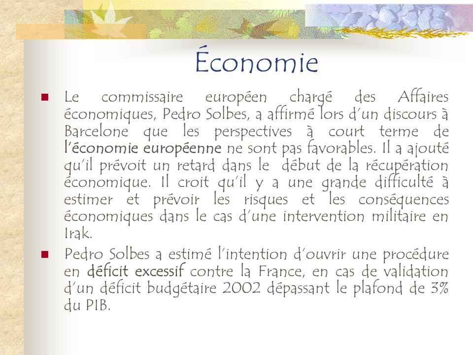 Économie Le commissaire européen chargé des Affaires économiques, Pedro Solbes, a affirmé lors dun discours à Barcelone que les perspectives à court t