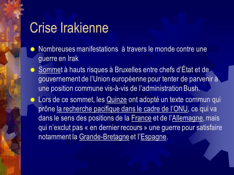 Contenu Crise Irakienne Paris/Londres Marée Noire Politiques Européennes Communes Convention sur lavenir de lEurope Pacte de stabilité Élargissement É