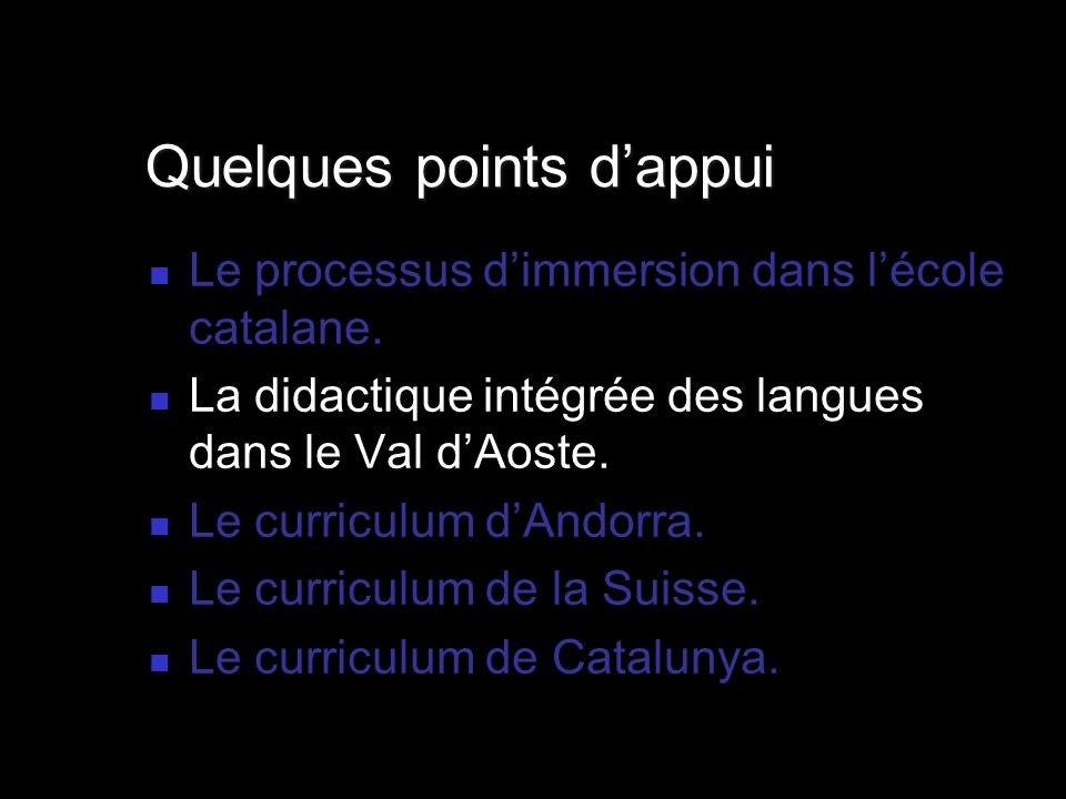 Le processus dimmersion dans lécole catalane.