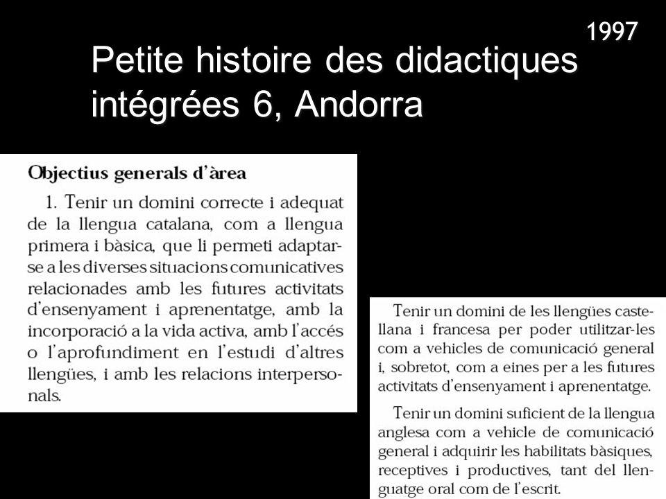 Petite histoire des didactiques intégrées 6, Andorra 1997