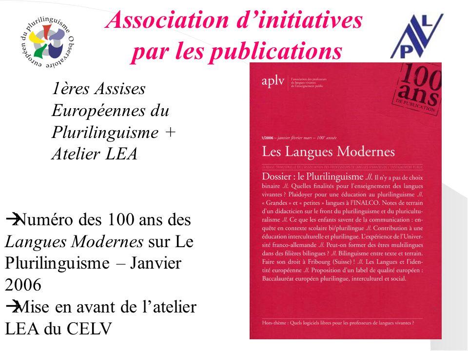Association dinitiatives par les publications 1ères Assises Européennes du Plurilinguisme + Atelier LEA Numéro des 100 ans des Langues Modernes sur Le