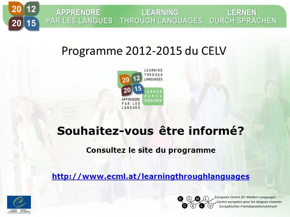 Programme 2012-2015 du CELV Souhaitez-vous être informé.