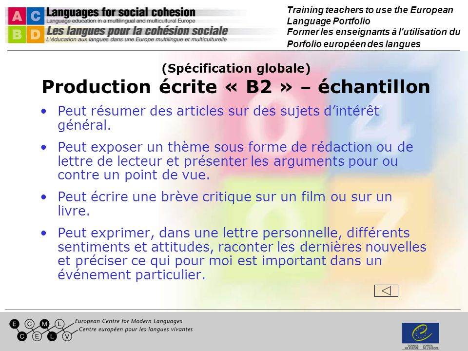 Training teachers to use the European Language Portfolio Former les enseignants à lutilisation du Porfolio européen des langues (Spécification globale