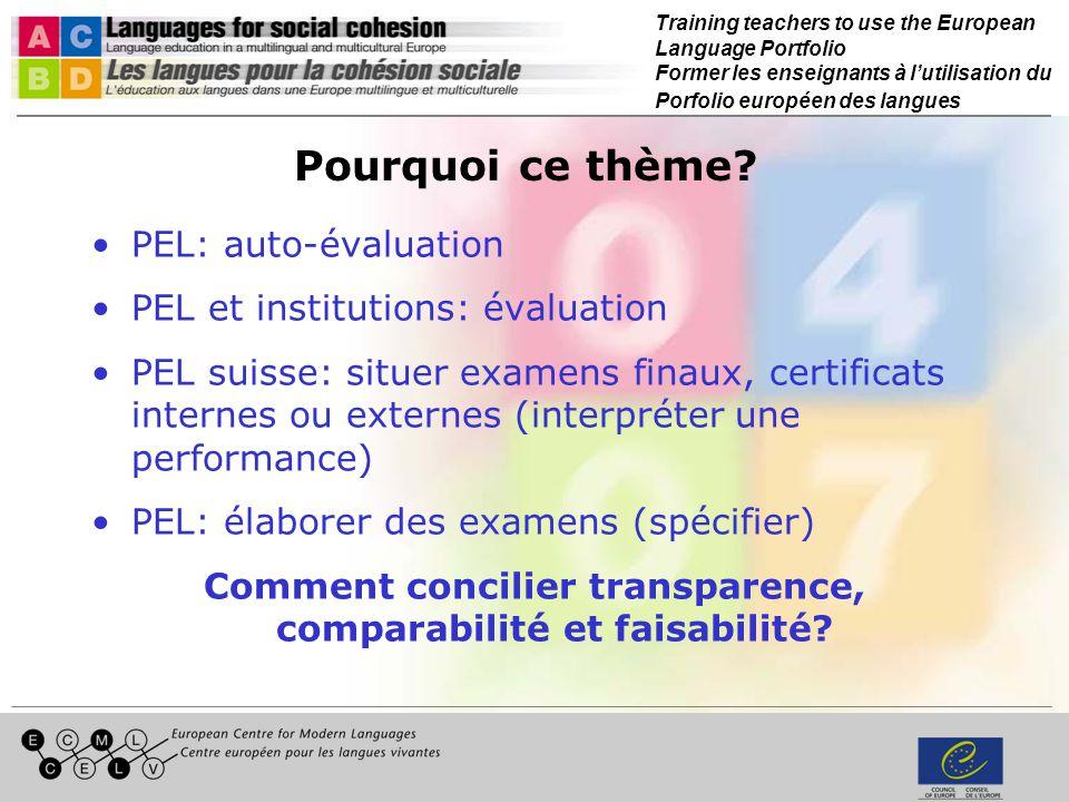 Training teachers to use the European Language Portfolio Former les enseignants à lutilisation du Porfolio européen des langues Pourquoi ce thème.