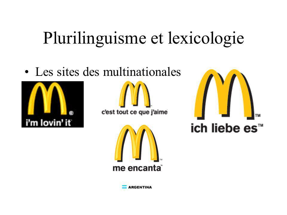 Plurilinguisme et lexicologie Les sites des multinationales