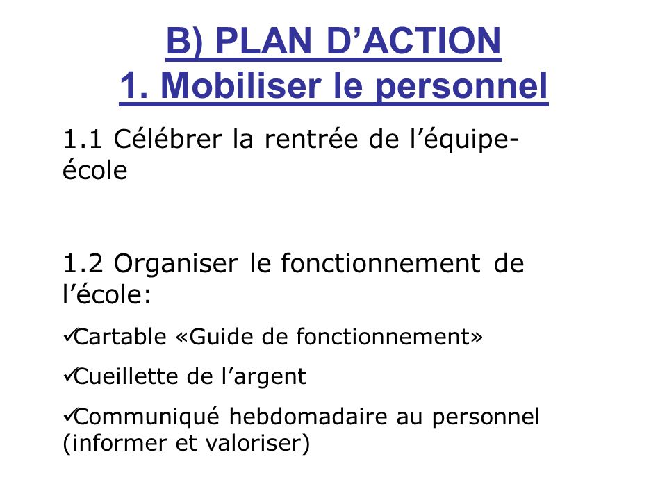 B) PLAN DACTION 1.