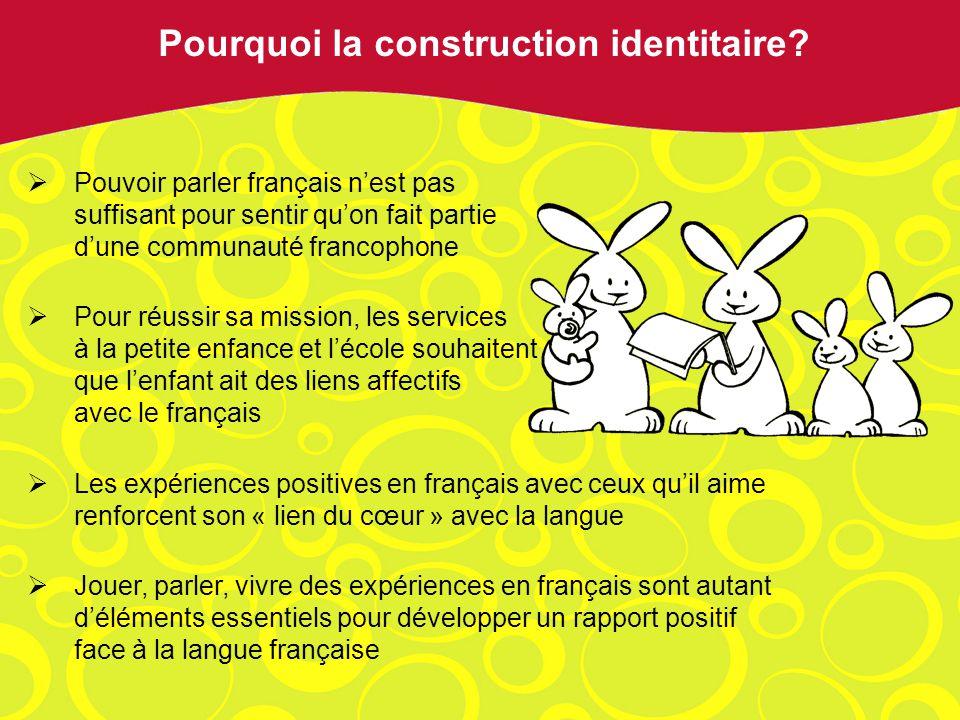 Pouvoir parler français nest pas suffisant pour sentir quon fait partie dune communauté francophone Pour réussir sa mission, les services à la petite