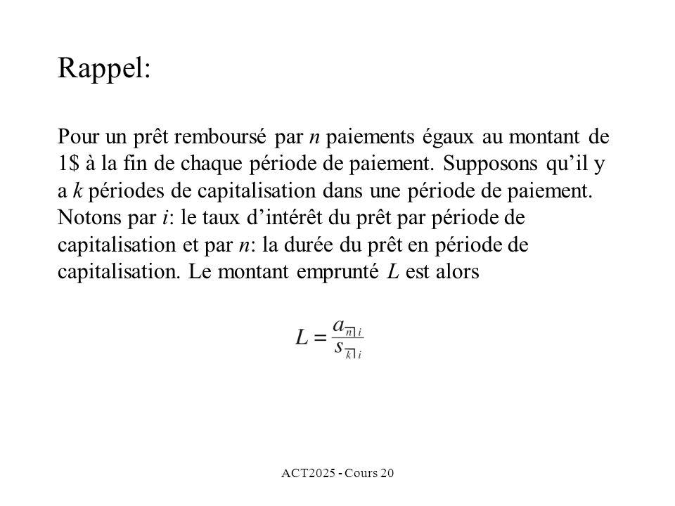ACT2025 - Cours 20 Nous obtenons alors léquation suivante: Conséquemment