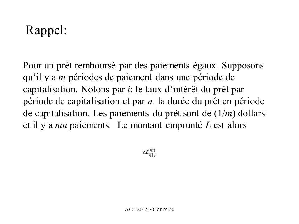 ACT2025 - Cours 20 Ces obligation sont souvent dites obligations avec coupon.