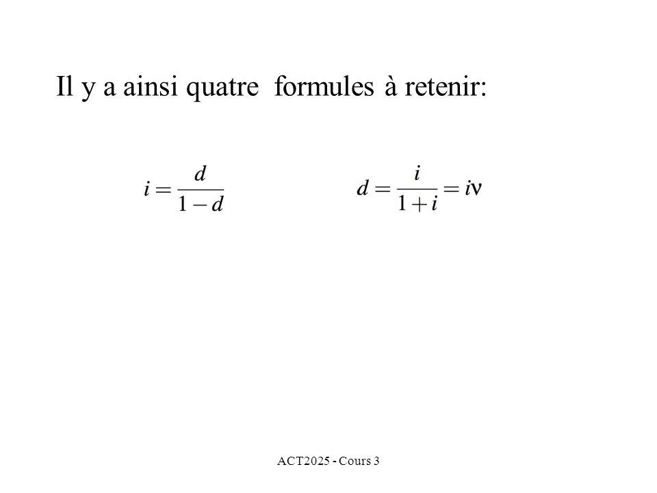 ACT2025 - Cours 3 Il y a ainsi quatre formules à retenir: